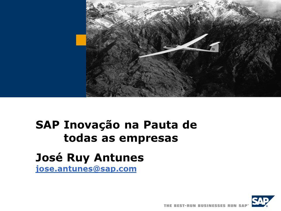 SAP Inovação na Pauta de todas as empresas José Ruy Antunes