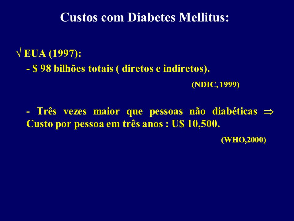 Custos com Diabetes Mellitus: