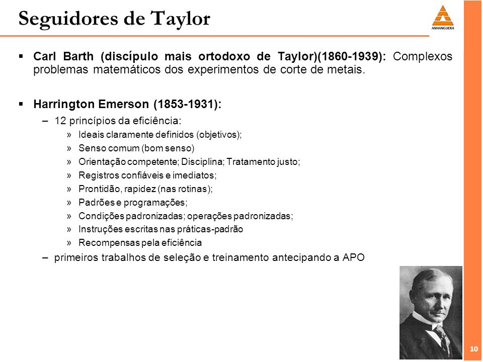 Seguidores de Taylor Carl Barth (discípulo mais ortodoxo de Taylor)(1860-1939): Complexos problemas matemáticos dos experimentos de corte de metais.