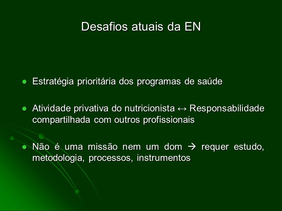 Desafios atuais da EN Estratégia prioritária dos programas de saúde