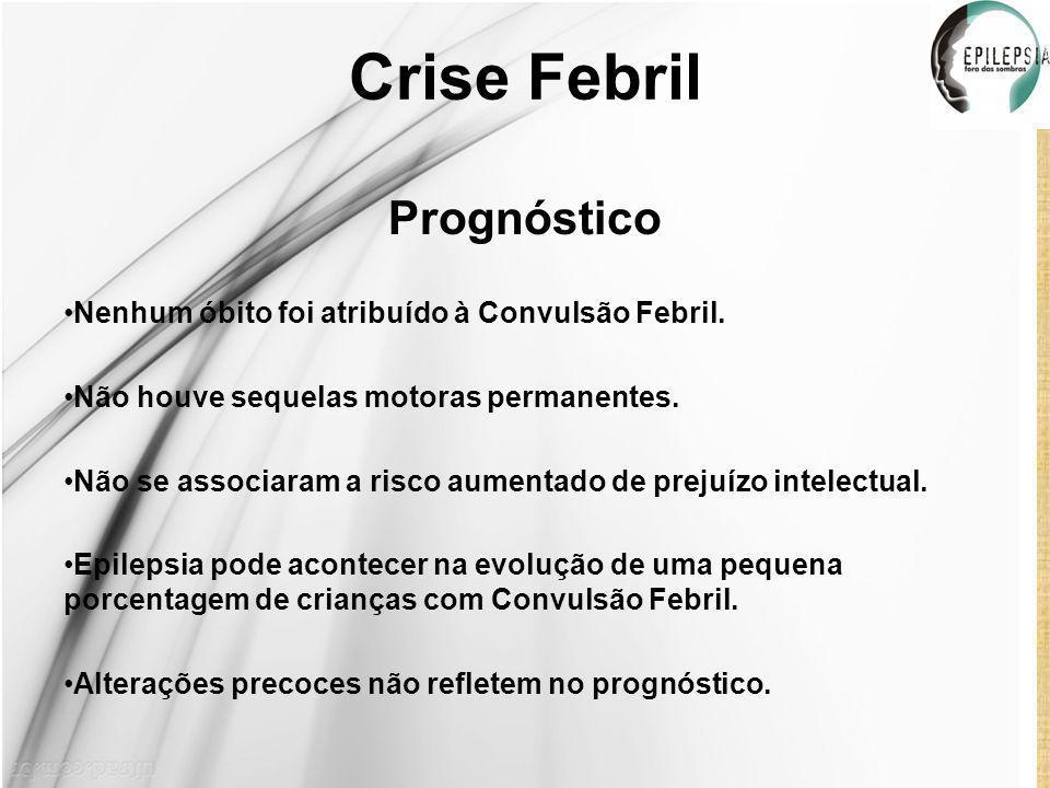Crise Febril Prognóstico