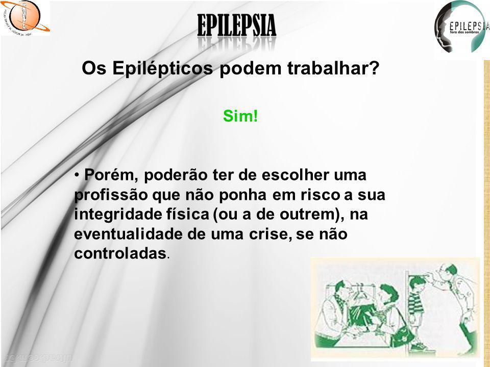 Os Epilépticos podem trabalhar