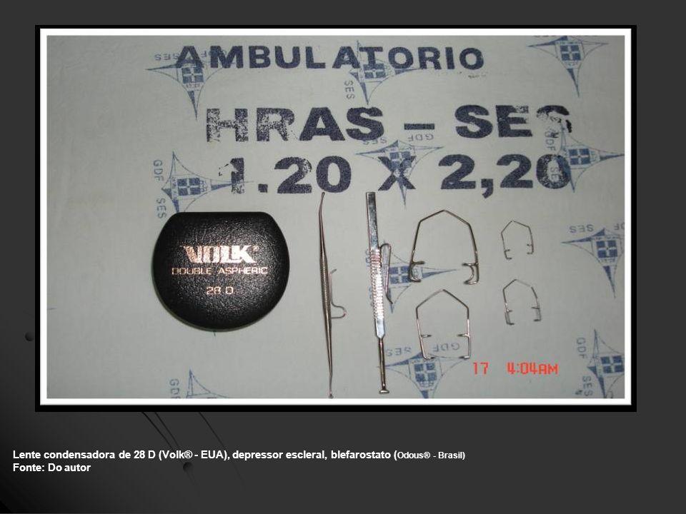 Lente condensadora de 28 D (Volk® - EUA), depressor escleral, blefarostato (Odous® - Brasil)