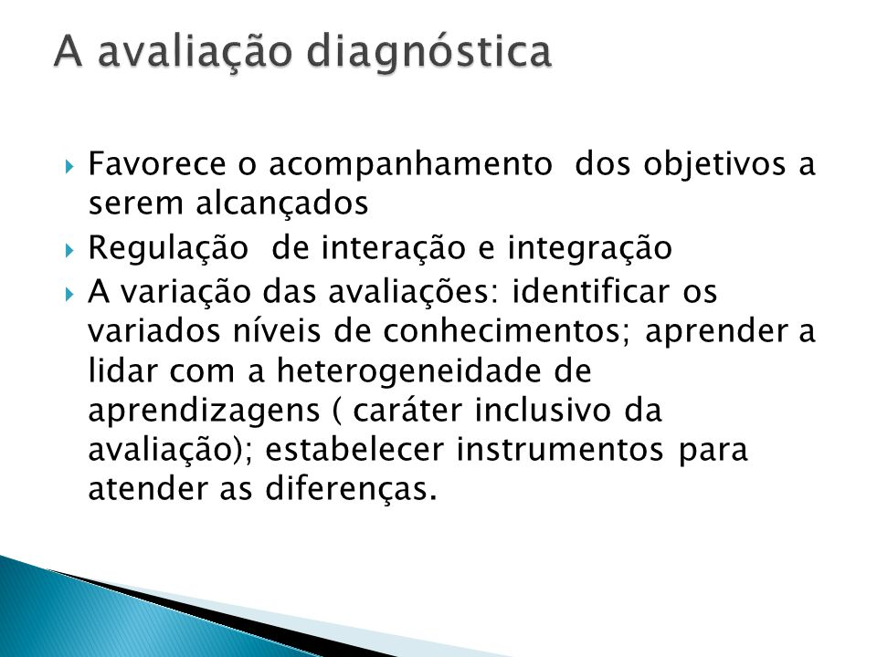 A avaliação diagnóstica