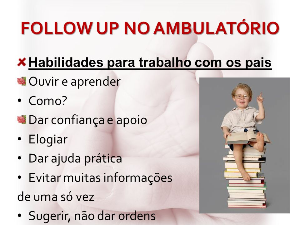 FOLLOW UP NO AMBULATÓRIO