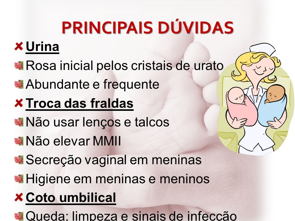 PRINCIPAIS DÚVIDAS Urina Rosa inicial pelos cristais de urato
