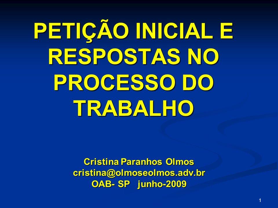 PETIÇÃO INICIAL E RESPOSTAS NO PROCESSO DO TRABALHO