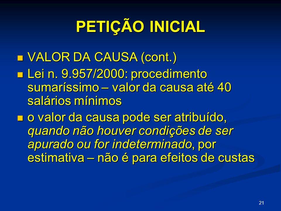 PETIÇÃO INICIAL VALOR DA CAUSA (cont.)