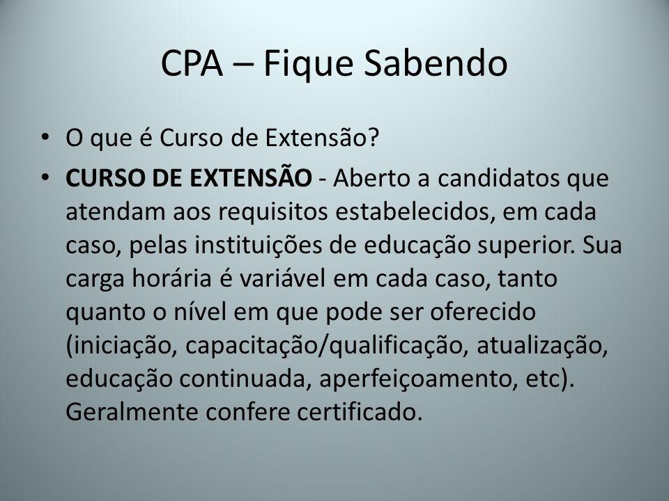 CPA – Fique Sabendo O que é Curso de Extensão