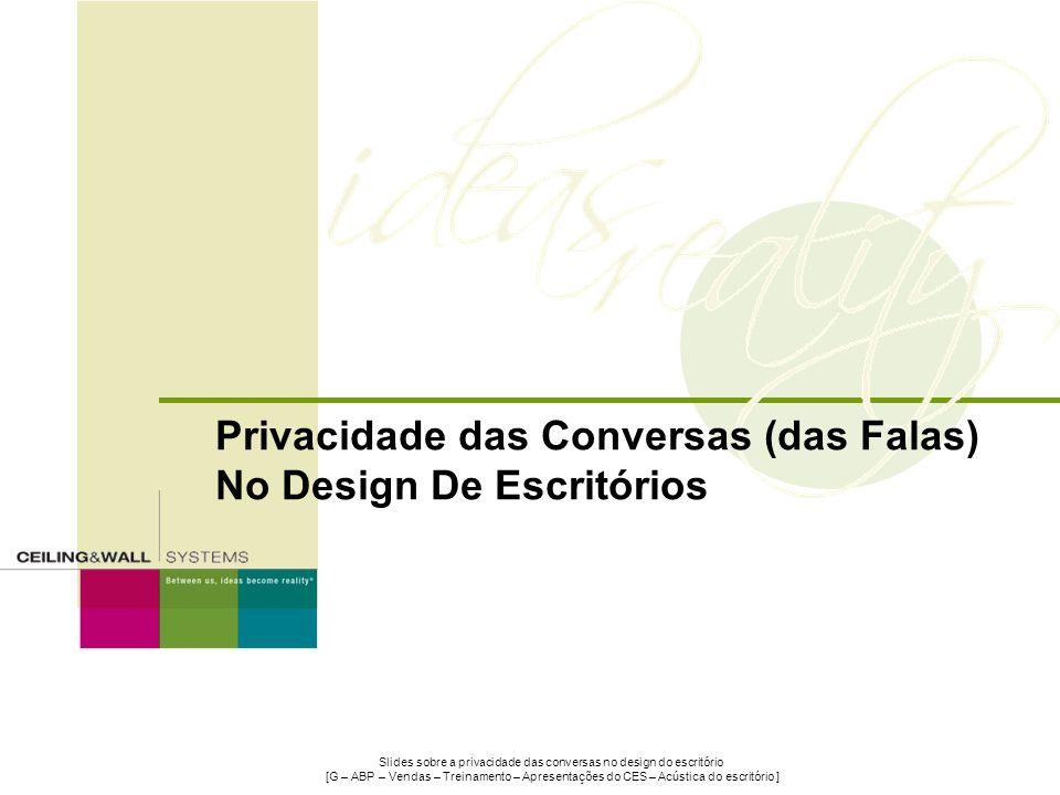 Privacidade das Conversas (das Falas) No Design De Escritórios