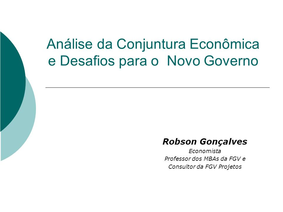 Análise da Conjuntura Econômica e Desafios para o Novo Governo