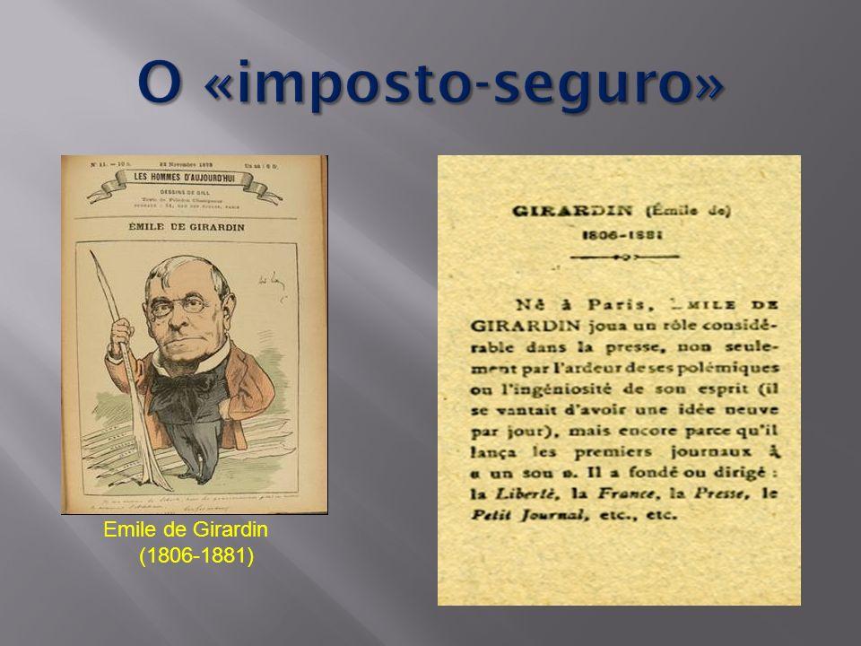 O «imposto-seguro» Emile de Girardin (1806-1881)
