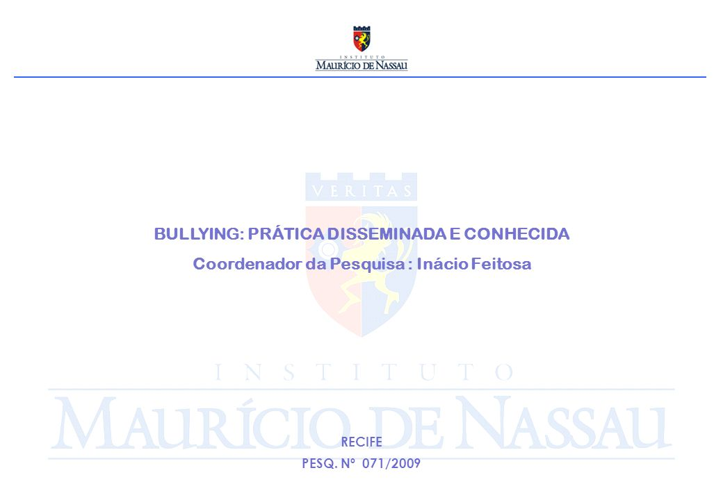 BULLYING: PRÁTICA DISSEMINADA E CONHECIDA