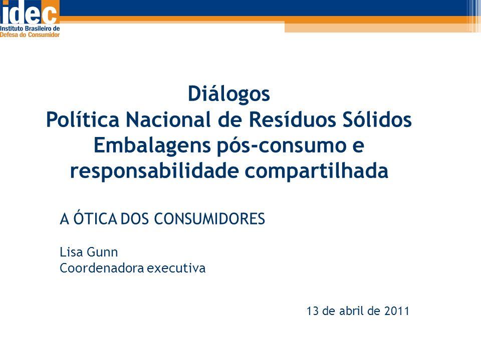 Diálogos Política Nacional de Resíduos Sólidos Embalagens pós-consumo e responsabilidade compartilhada