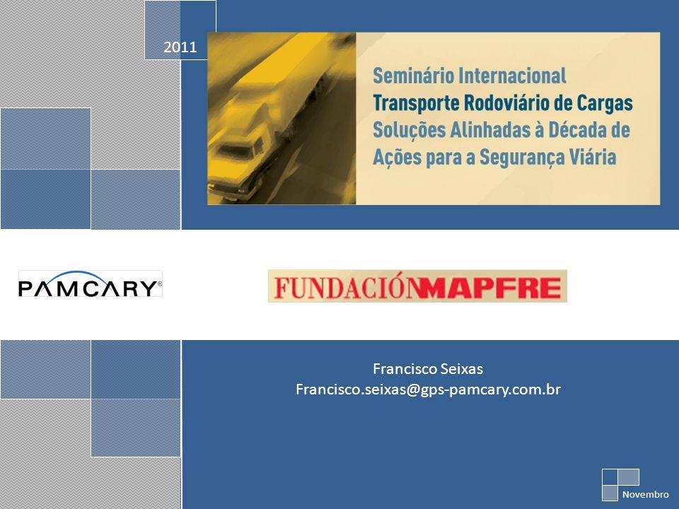 2011 Francisco Seixas Francisco.seixas@gps-pamcary.com.br Novembro