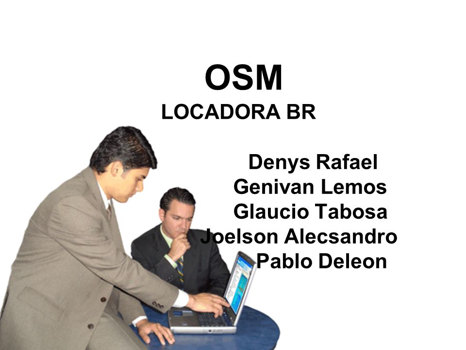 OSM LOCADORA BR Denys Rafael Genivan Lemos Glaucio Tabosa