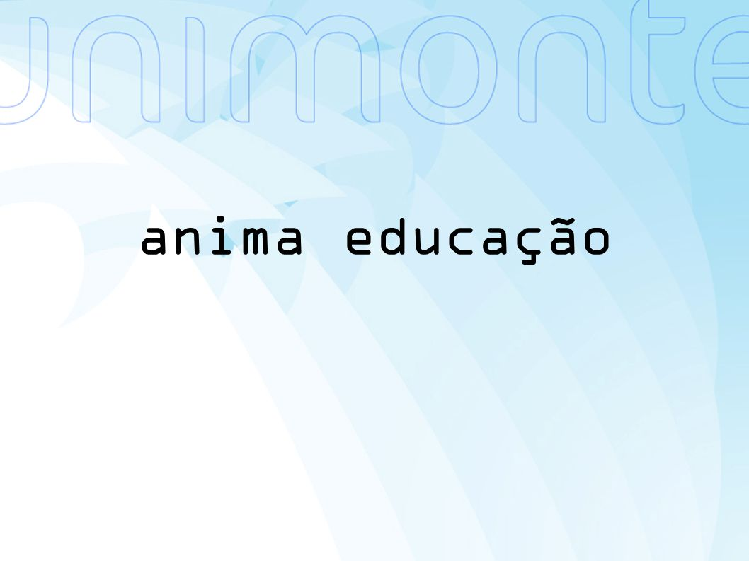 anima educação