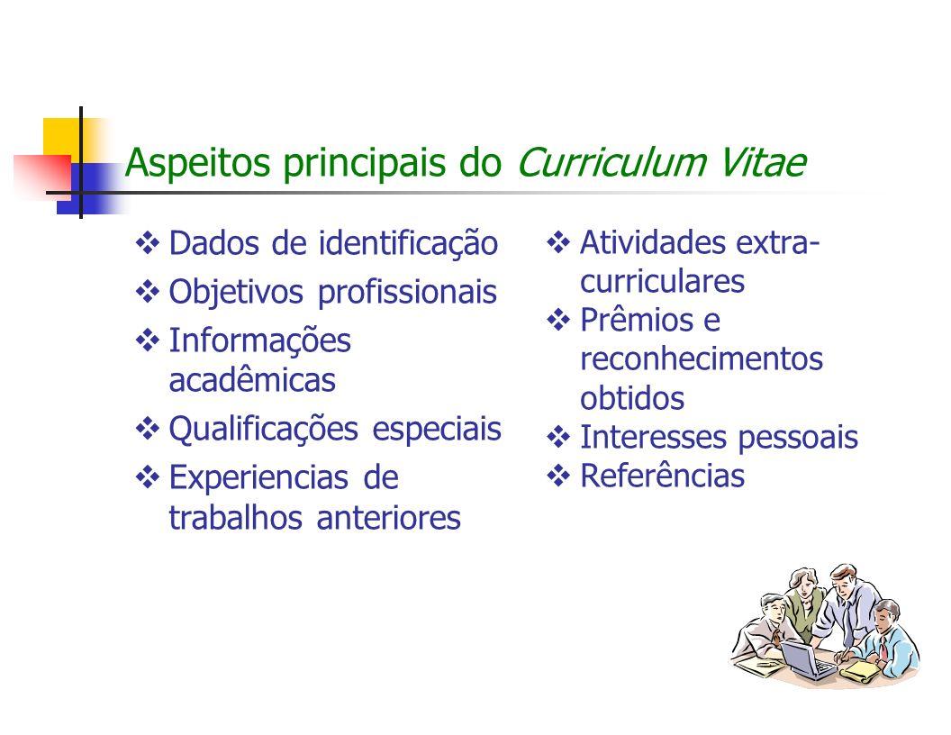 Aspeitos principais do Curriculum Vitae