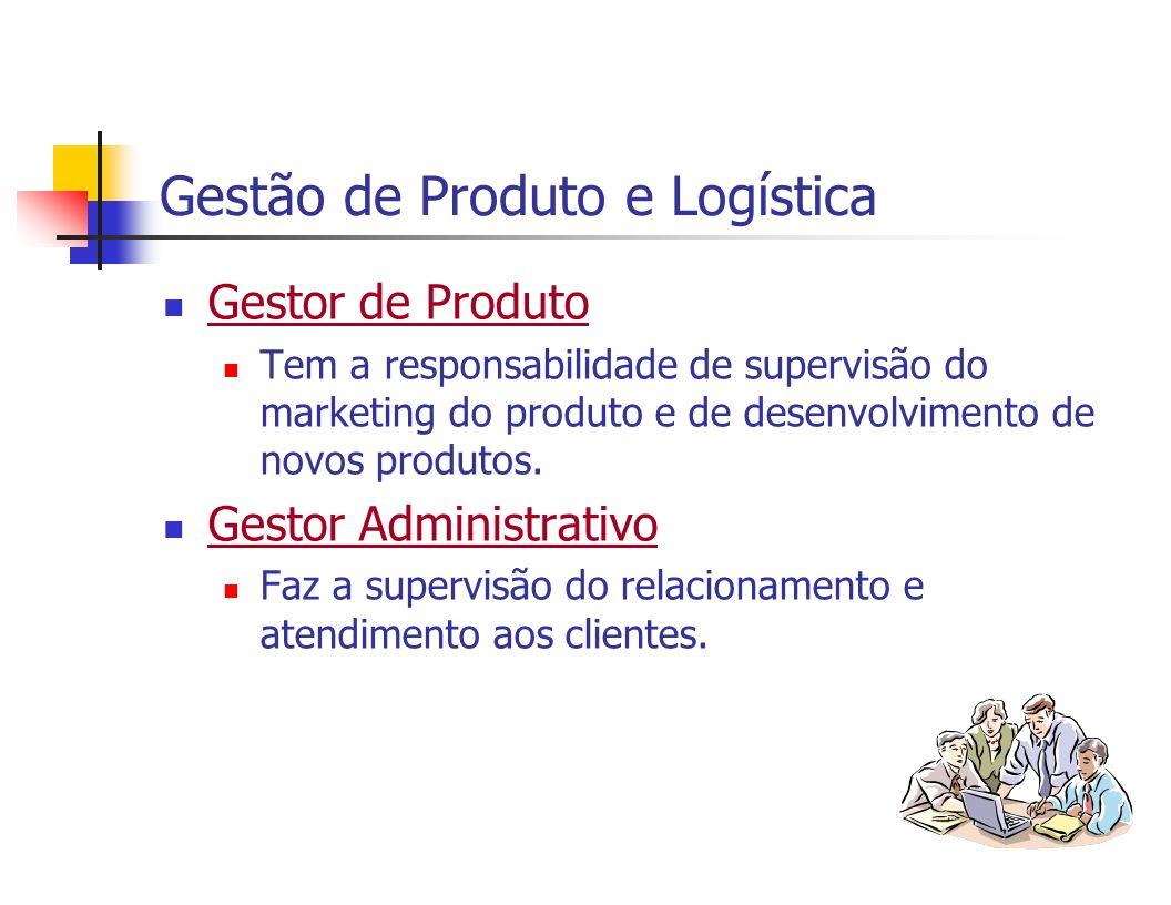 Gestão de Produto e Logística