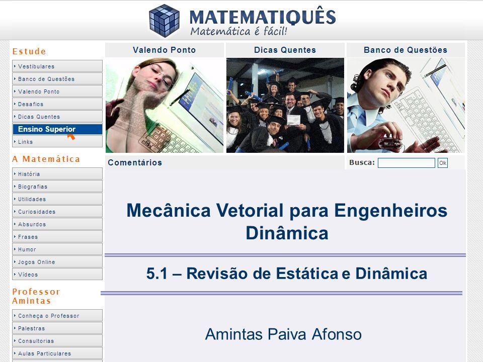 Mecânica Vetorial para Engenheiros Dinâmica