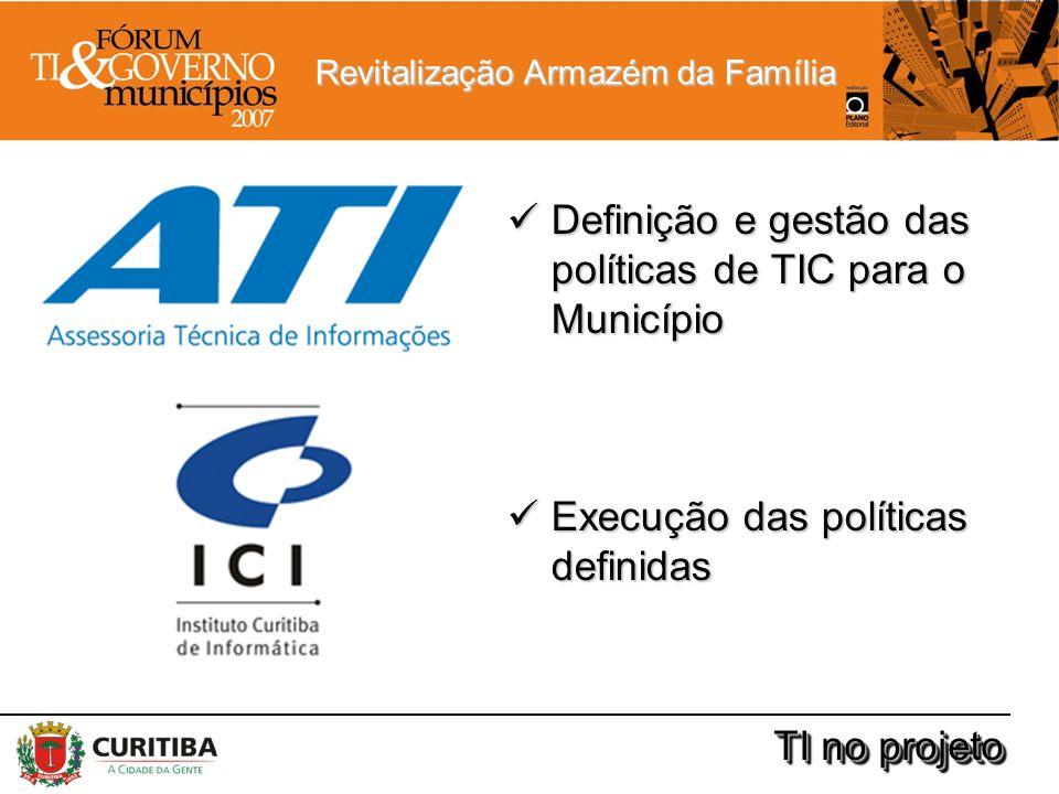 Definição e gestão das políticas de TIC para o Município