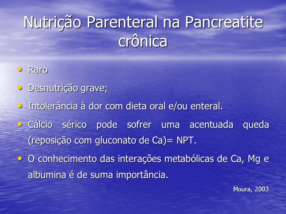 Nutrição Parenteral na Pancreatite crônica