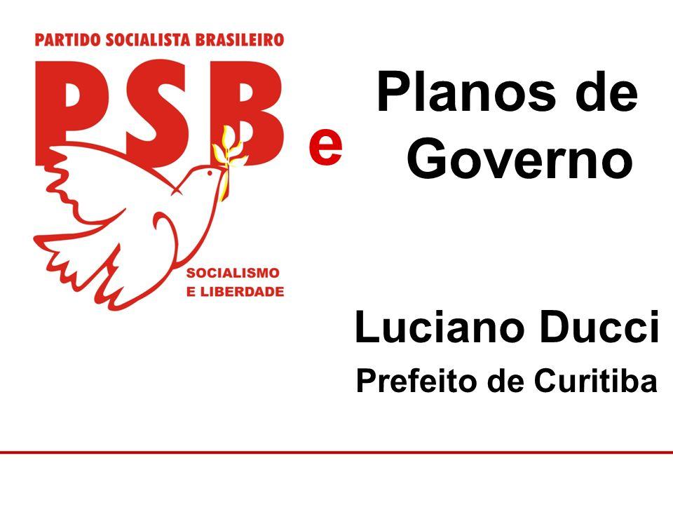 Planos de Governo Luciano Ducci Prefeito de Curitiba e