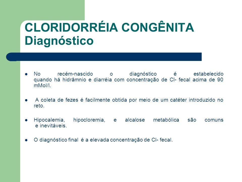 CLORIDORRÉIA CONGÊNITA Diagnóstico