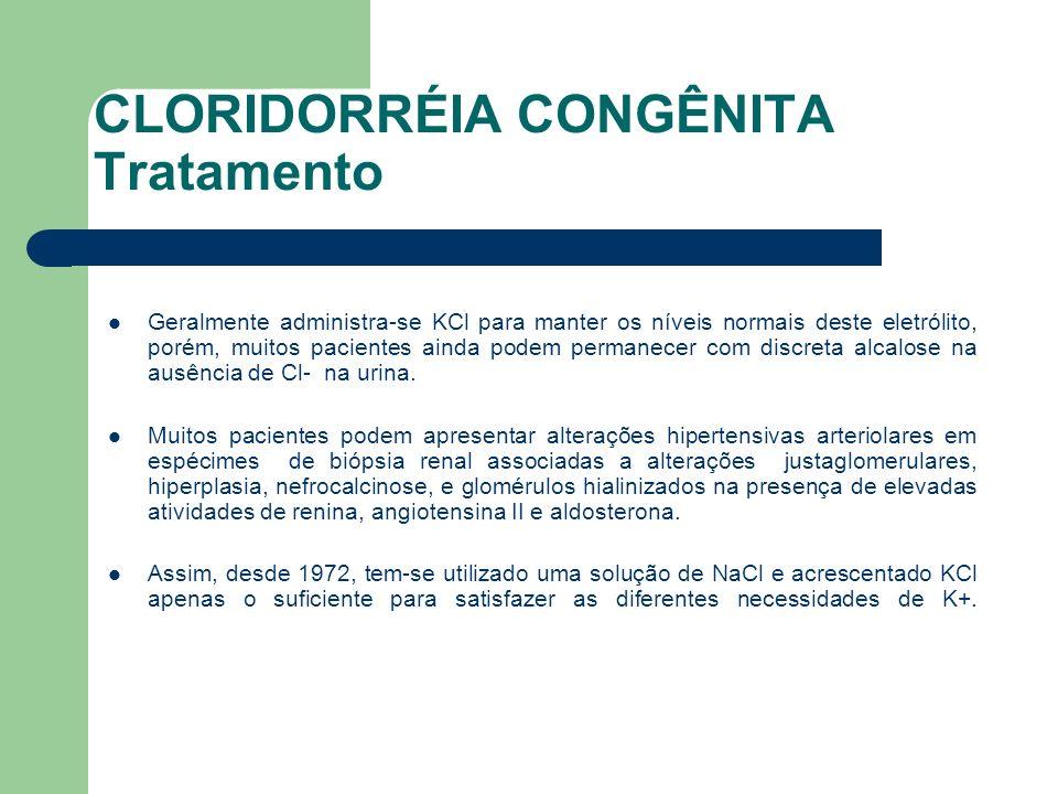 CLORIDORRÉIA CONGÊNITA Tratamento