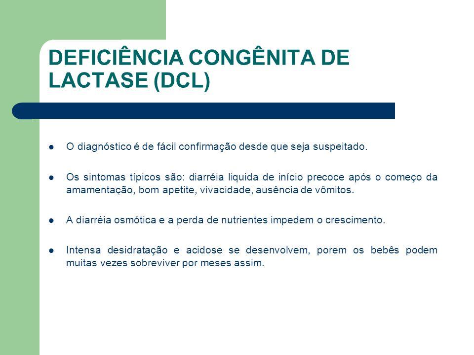 DEFICIÊNCIA CONGÊNITA DE LACTASE (DCL)