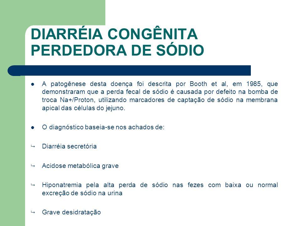 DIARRÉIA CONGÊNITA PERDEDORA DE SÓDIO
