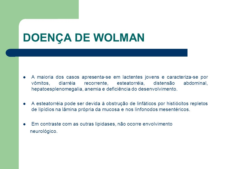 DOENÇA DE WOLMAN