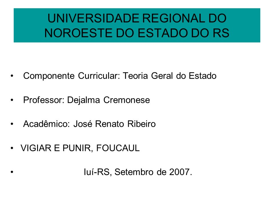 UNIVERSIDADE REGIONAL DO NOROESTE DO ESTADO DO RS