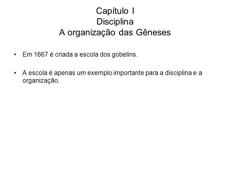 Capítulo I Disciplina A organização das Gêneses