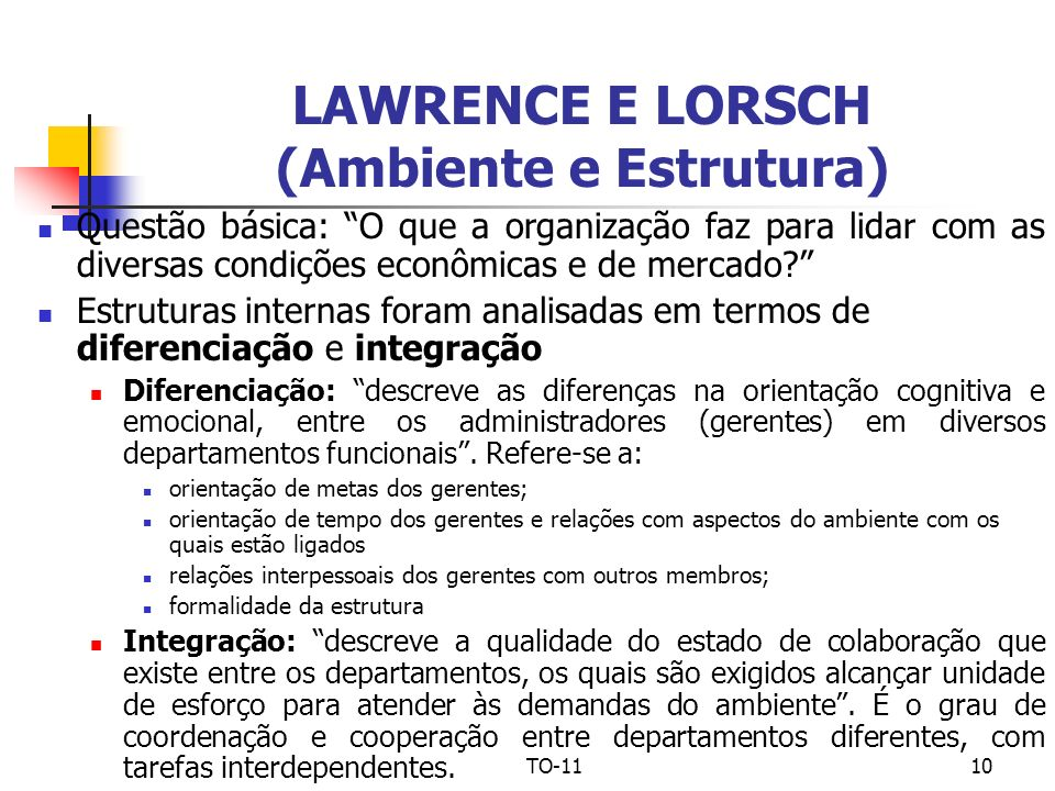 LAWRENCE E LORSCH (Ambiente e Estrutura)