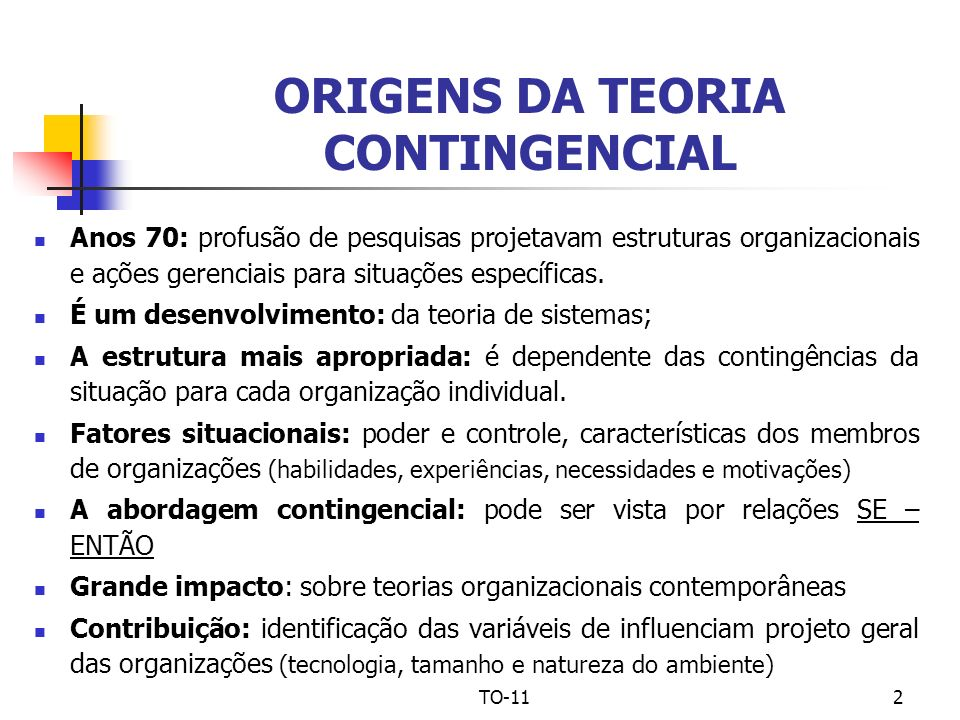 ORIGENS DA TEORIA CONTINGENCIAL