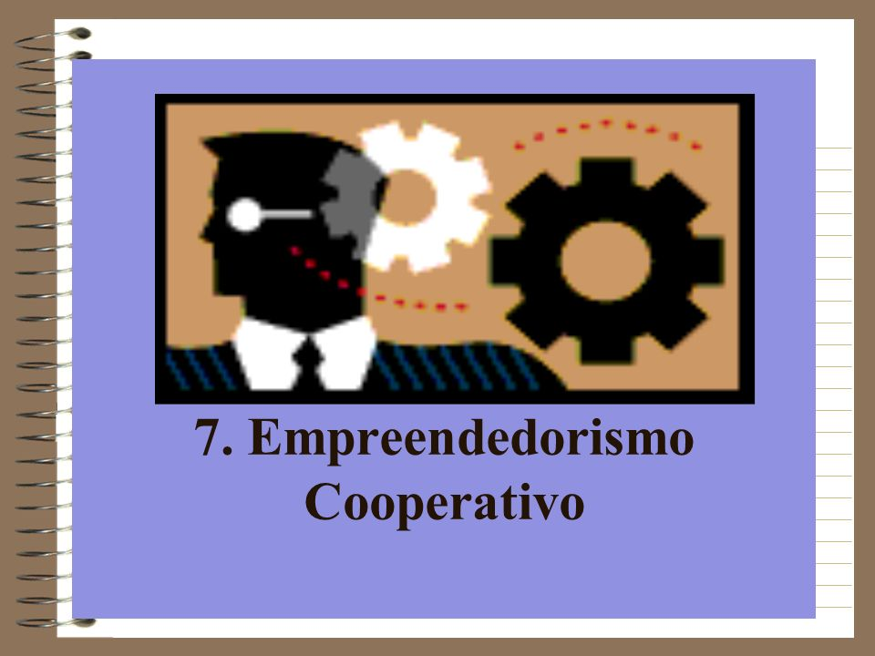 7. Empreendedorismo Cooperativo