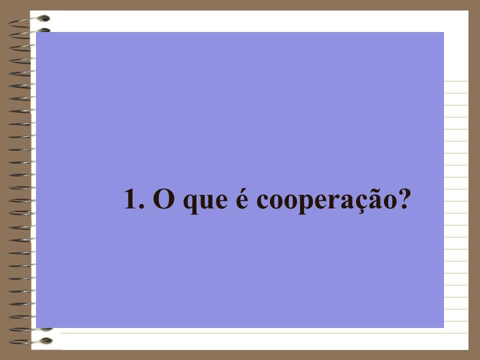 1. O que é cooperação