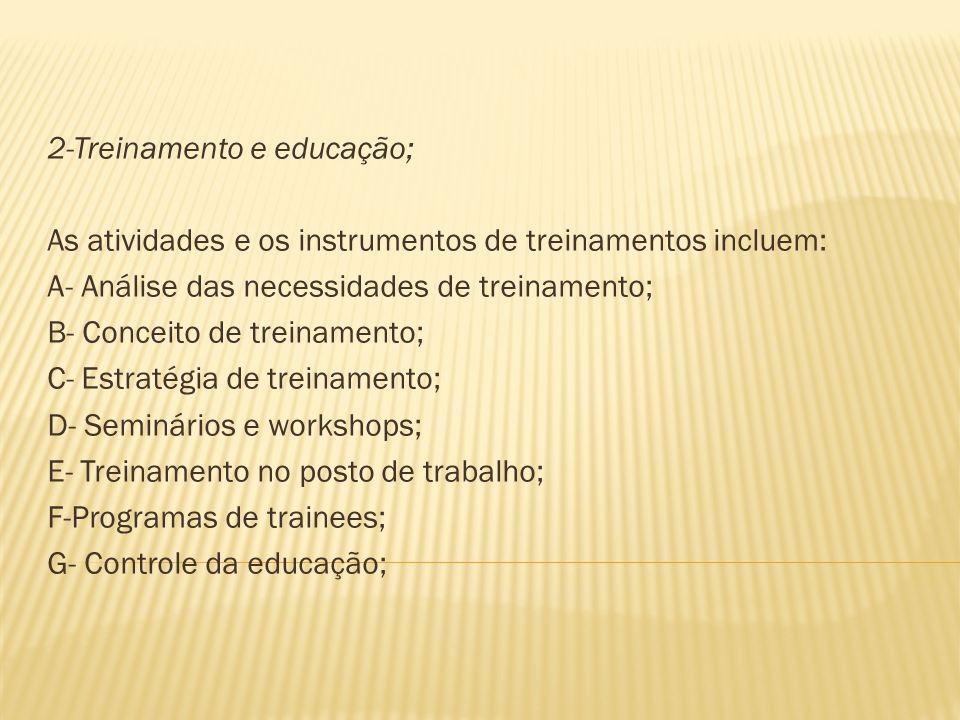 2-Treinamento e educação;