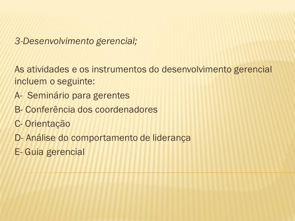 3-Desenvolvimento gerencial;