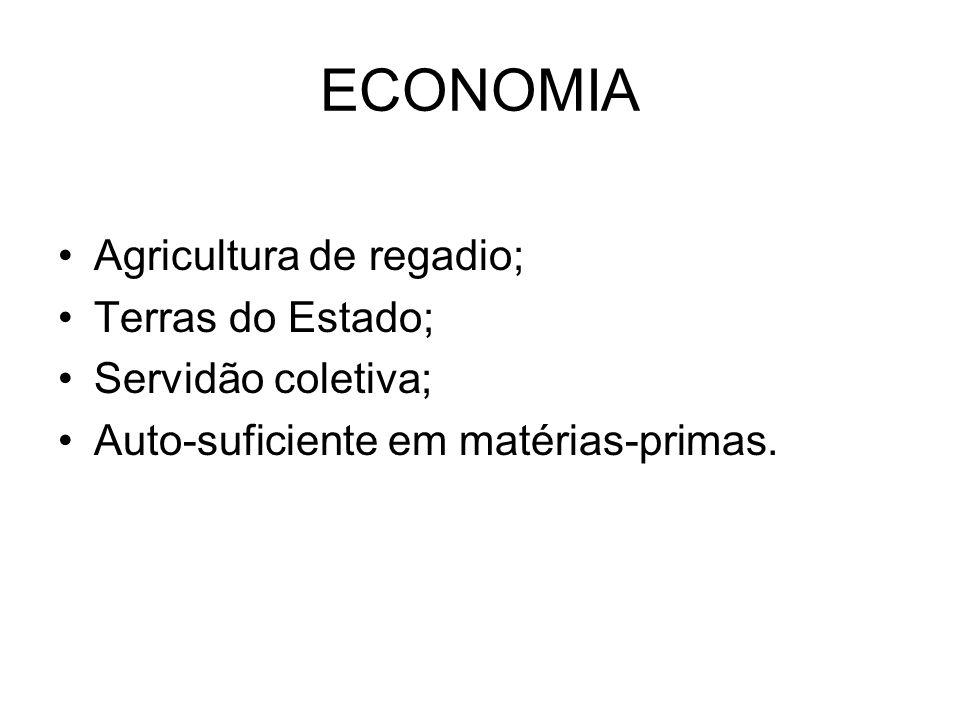 ECONOMIA Agricultura de regadio; Terras do Estado; Servidão coletiva;