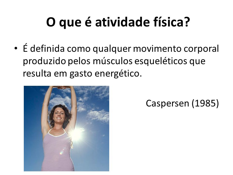 O que é atividade física