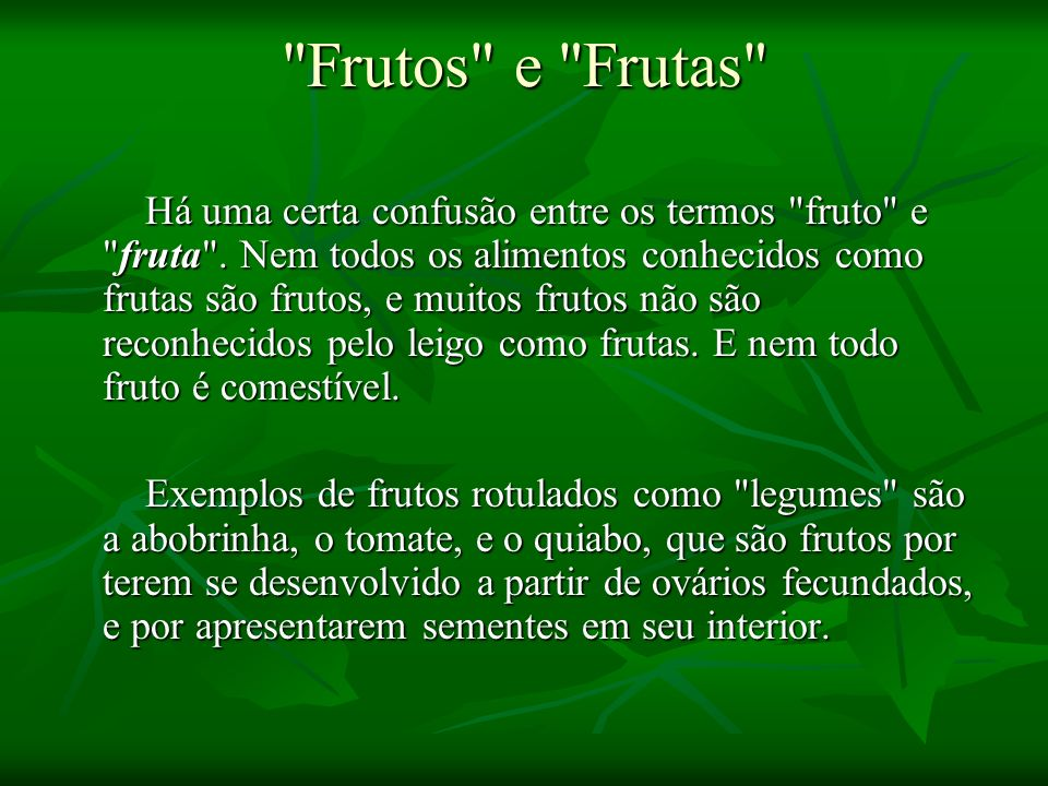 Frutos e Frutas