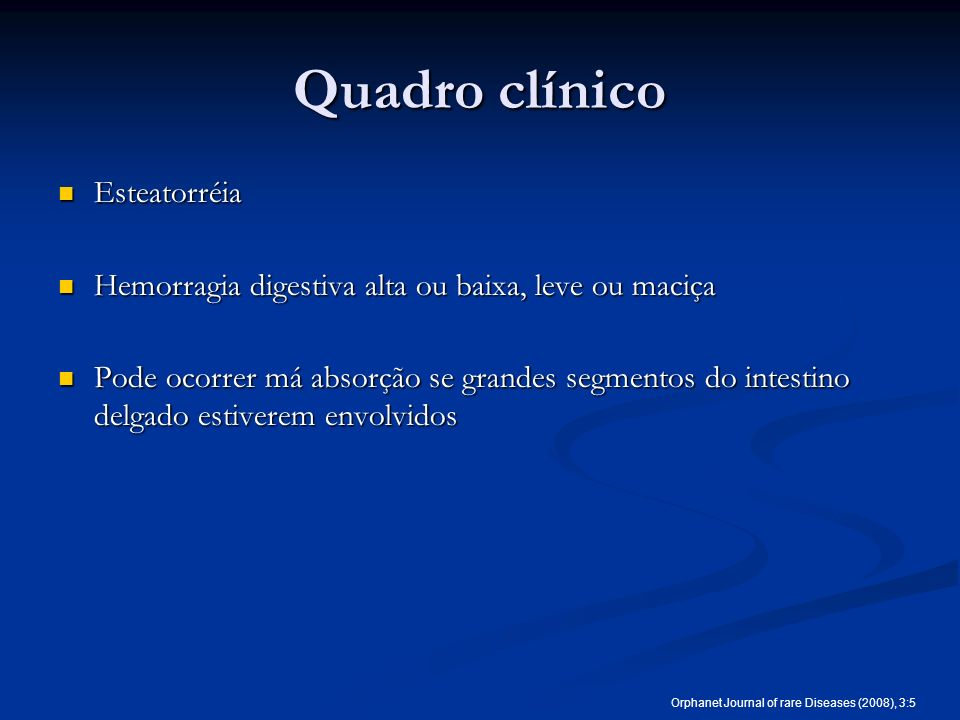 Quadro clínico Esteatorréia