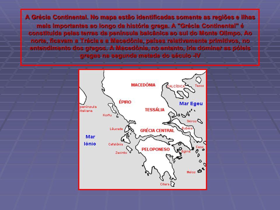 A Grécia Continental.