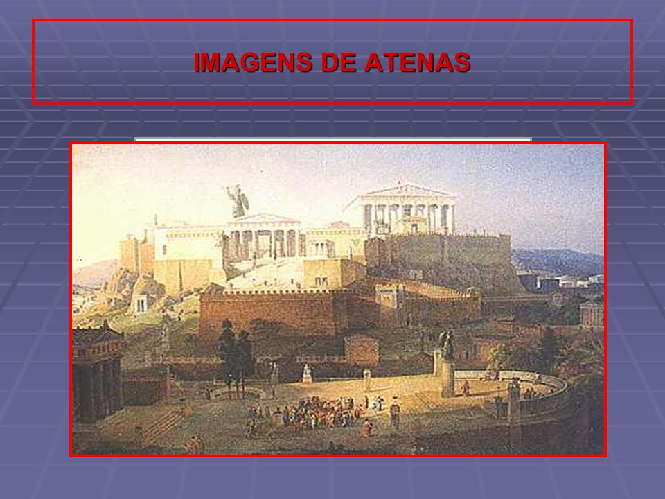 IMAGENS DE ATENAS
