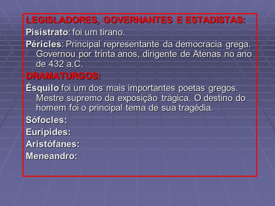 LEGISLADORES, GOVERNANTES E ESTADISTAS: