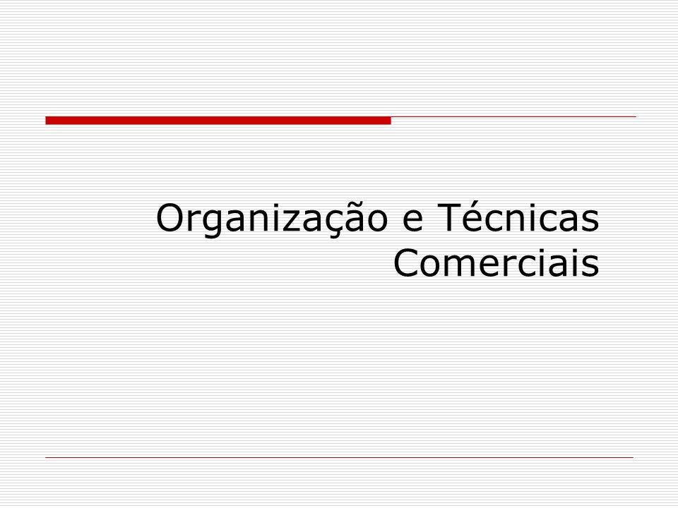 Organização e Técnicas Comerciais