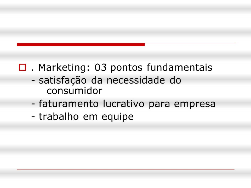 . Marketing: 03 pontos fundamentais