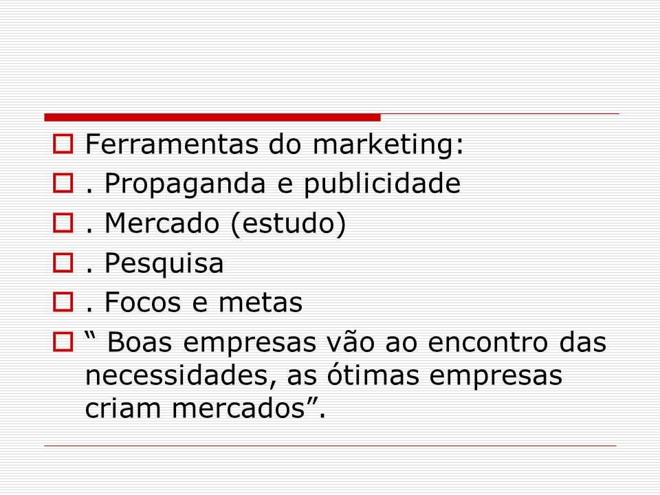 Ferramentas do marketing: